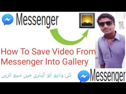 How To Save Video From Facebook Messenger Into Gallery