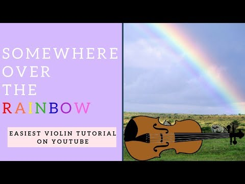 LEARN TO PLAY VIOLIN IN 6 MINUTES | SOMEWHERE OVER THE RAINBOW | EASIEST EVER TUTORIAL