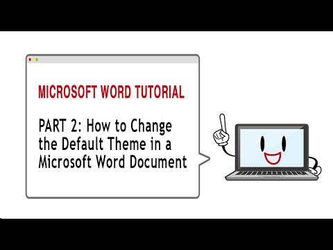 How To Change The Default Theme in a Microsoft Word Document - Part 2
