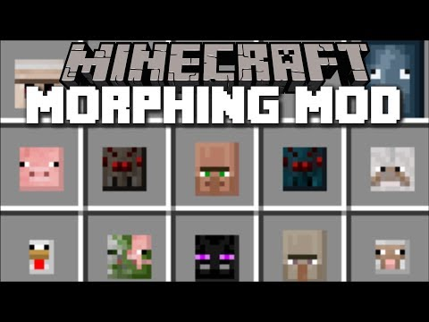 Minecraft MORPH ANY MOB MOD / MORPH YOUR OWN MOBS!! Minecraft