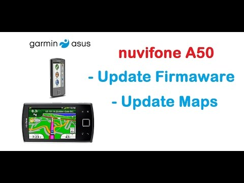 Garmin Asus nuvifone  A50 - Updating Maps and  Firmware
