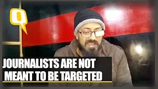 The Quint: Journalists Are Not Meant to Be Targeted says Xuhaib Maqbool