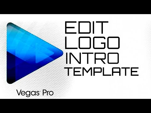 How To Edit Logo Intro Templates In Sony Vegas Pro [TUTORIAL]