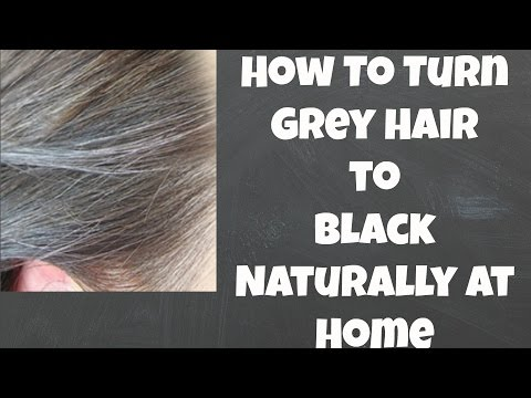 How to Turn Grey hair to Black Naturally at Home