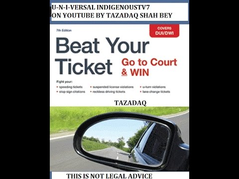 How I beat  traffic tickets every time and shock the cops in court or with administrative remdy