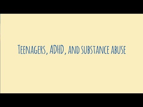 Teenagers, ADHD, and Substance Abuse