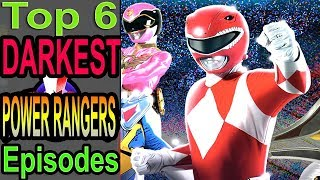 Top 6 Darkest Power Rangers Episodes (ft. BlameitonJorge)