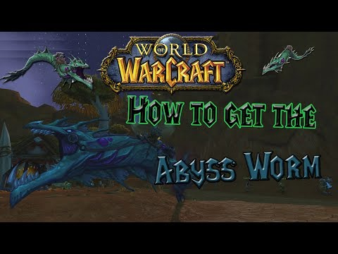 World of Warcraft - How to get the Abyss Worm - Rare Mount Guide!
