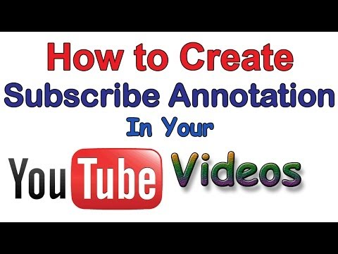 HOW TO CREATE SUBSCRIBE ANNOTATION FOR YOUTUBE