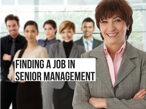 Finding a Job in Senior Management