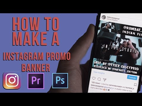 How to make a Instagram Promo Banner- Adobe Premiere and Photoshop (Tutorial)