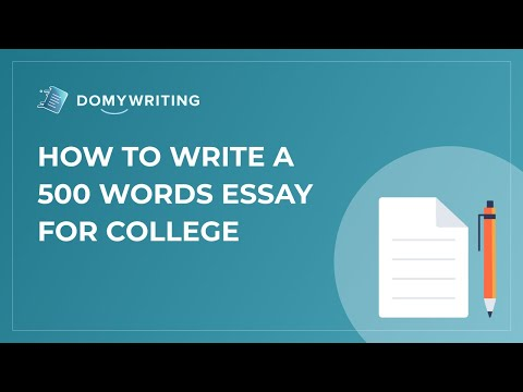How to Write a 500 Word Essay For College
