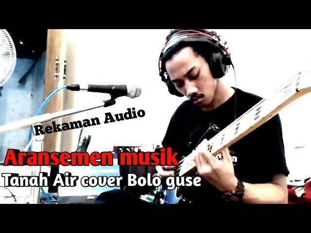 Download @Bolo Guse Aransemen Musik lagu Tanah Air cover bolo guse MP3 Gratis