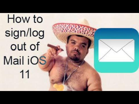 How to sign/log out of your Mail account IOS11, 11,2,2