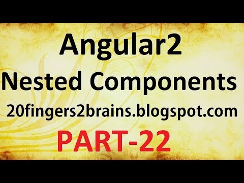 Angular2 -  Nested Components