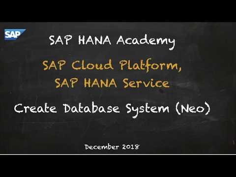 [1.0 SPS 12] SAP HANA Service, Create Database System (Neo) - SAP HANA Academy