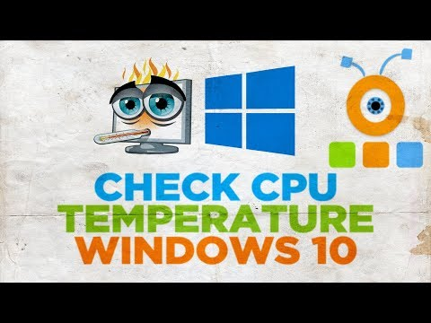 How to Check your CPU Temperature in Windows 10
