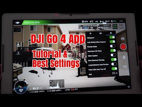 Ep37 DJI Go 4 App. Full Tutorial and Best Settings