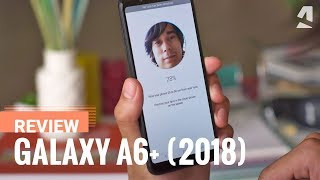 Samsung Galaxy A6 Plus review