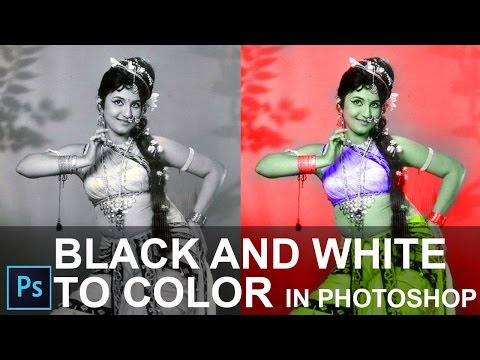 How to Convert Black and White  to Color Photo in Photoshop CC 2015 [ In Hindi ]
