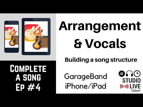 Arrangement & Vocals in GarageBand iOS - Song Structure (iPhone/iPad) - Complete-a-Song - Episode 4