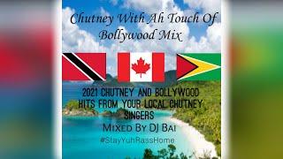 Dj Bai - Chutney With Ah Touch Of Bollywood Mix (2021)