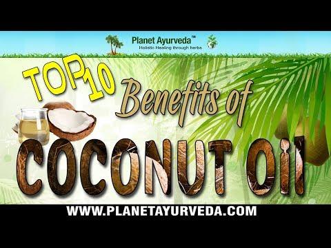 Top 10 Health Benefits of Coconut Oil - Planet Ayurveda