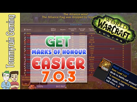 How to EASILY get Marks of Honor in World of Warcraft: Legion 7.0.3