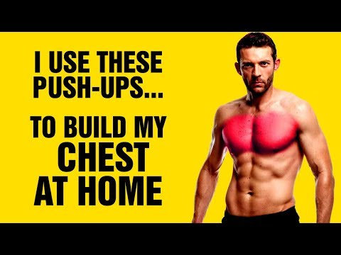 How To Build A Bigger Chest At Home With This Extreme Push-Up Workout - 100% Body weight