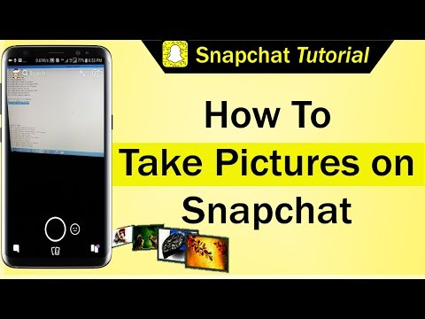 How To Take Pictures on Snapchat