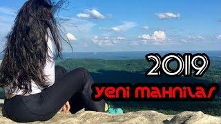 Yeni Mahnilar 2019