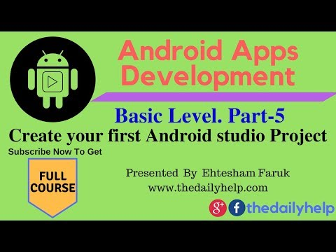 Android Apps Development Course Basic Level  Part 5 - Create your first Android studio Project