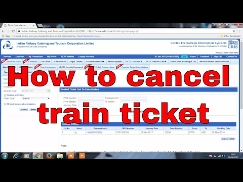 Easy steps to cancel IRCTC ticket online