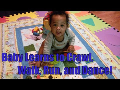 Baby Learns to Crawl Walk Run and Dance! How to teach a baby to crawl