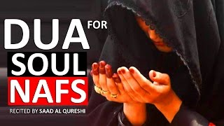 A very beautiful DUA to Purify Your SOUL, NAFS & HEART ᴴᴰ