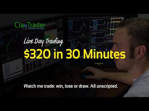 Live Day Trading: $320 in 30 Minutes