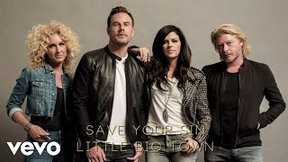 Little Big Town - Save Your Sin (Audio)
