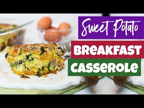 Sweet Potato Breakfast Casserole (Paleo & Keto Friendly) | Healthy Breakfast Ideas