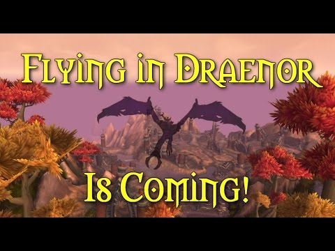 Flying in Draenor is coming!