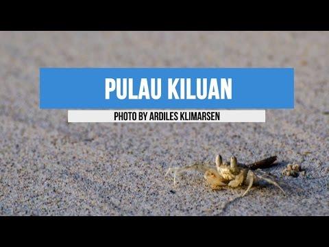 PULAU KILUAN [SLIDESHOW PHOTOS]