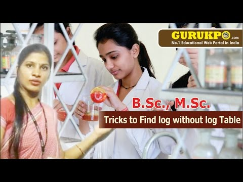Tricks to find log without log table(B.Sc, M.Sc)(Hindi)
