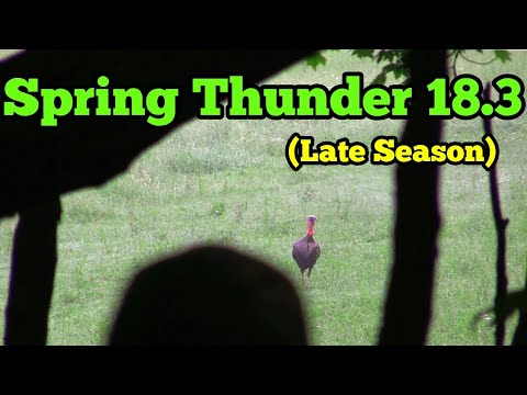 Spring Thunder 18.3 (Late Season)