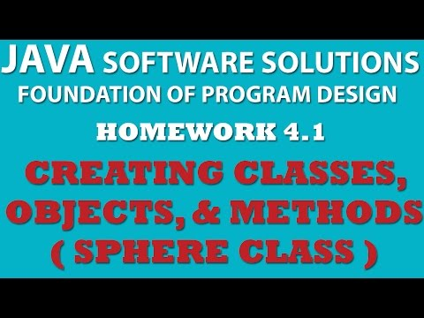 4-1 Java: Creating Sphere Class (Java OOP, Classes, Objects, Math class, Methods)