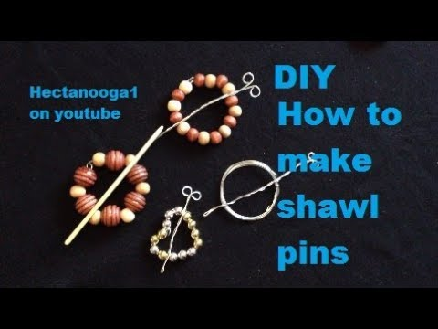 DIY, How to make 4 EASY Shawl Pins for Crochet or Knit garments