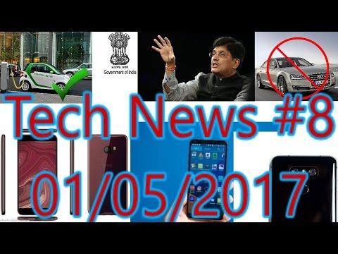 [हिंदी]Tech News #8- Diesel & Petrol Cars Ban, LG G6 Mini, HTC U Benchmark.....