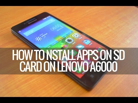 How to Install or Move Apps on SD card on Lenovo A6000