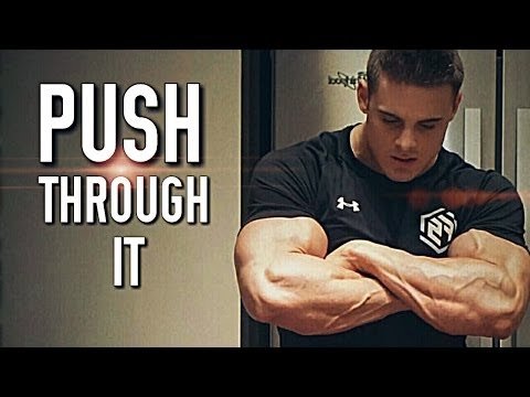 Push through it | Pure Motivation