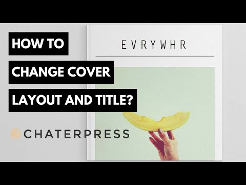 How to change cover layout and title in Chaterpress App?