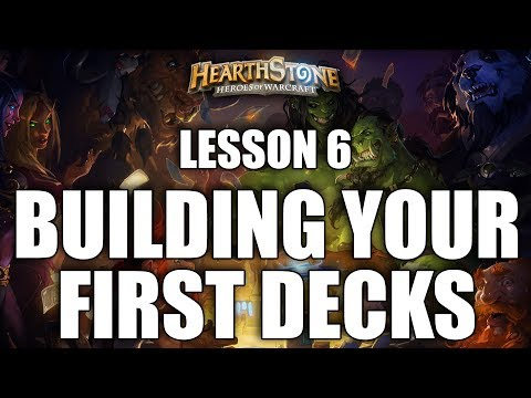 LESSON 6 - BUILDING YOUR FIRST DECKS - HEARTHSTONE GUIDE FOR BEGINNERS