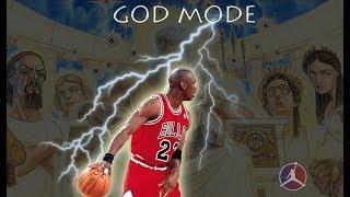 MICHAEL JORDAN GOD MODE